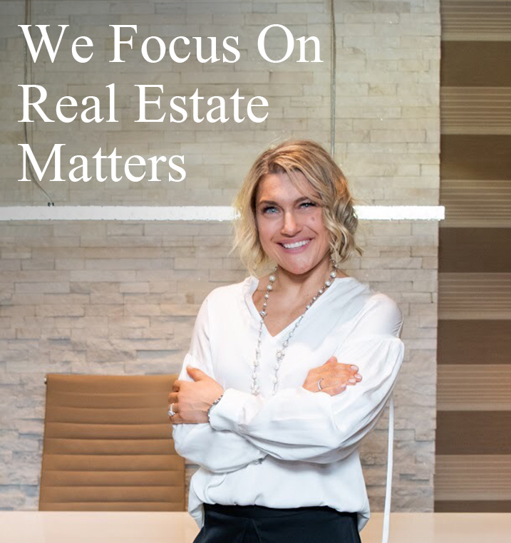 We focus on real estate matters